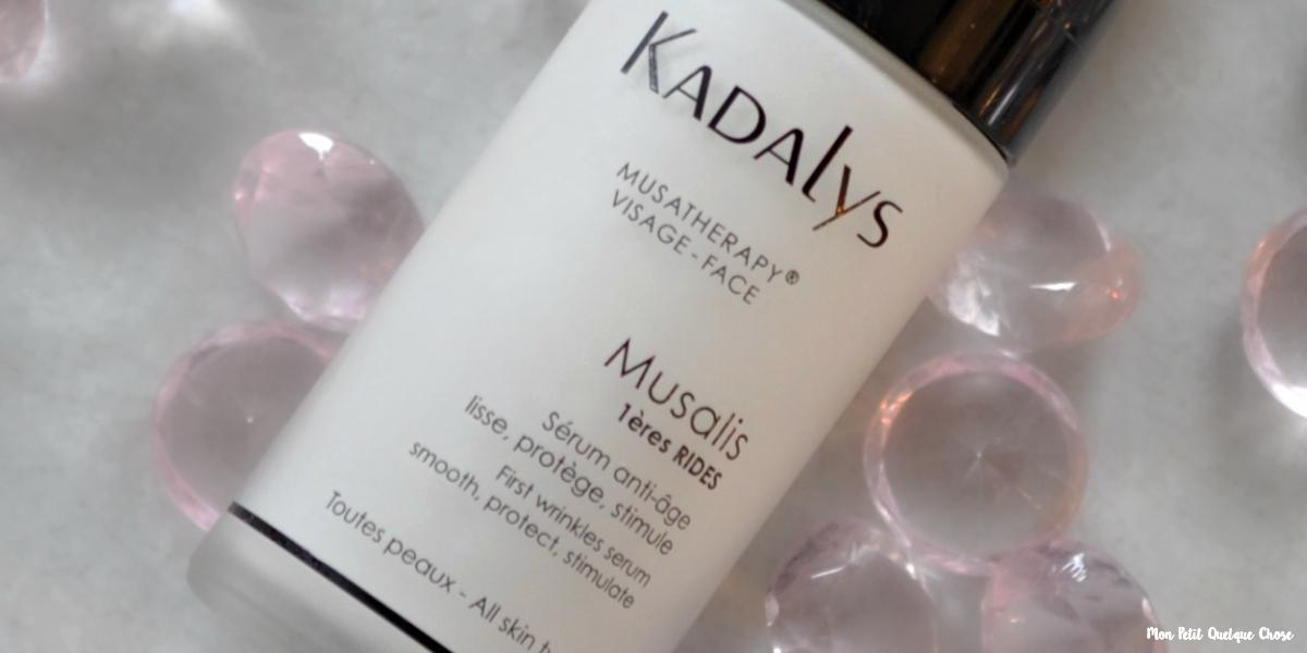 Musalis Sérum premières rides de Kadalys - Mon Petit Quelque Chose