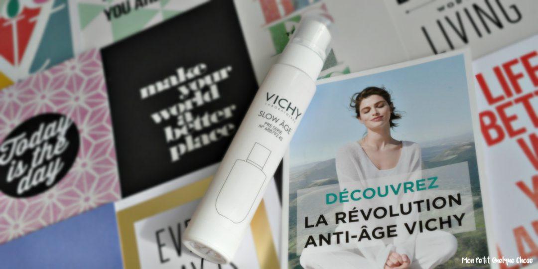 Vichy et son nouveau sérum Slow Âge - Mon Petit Quelque Chose