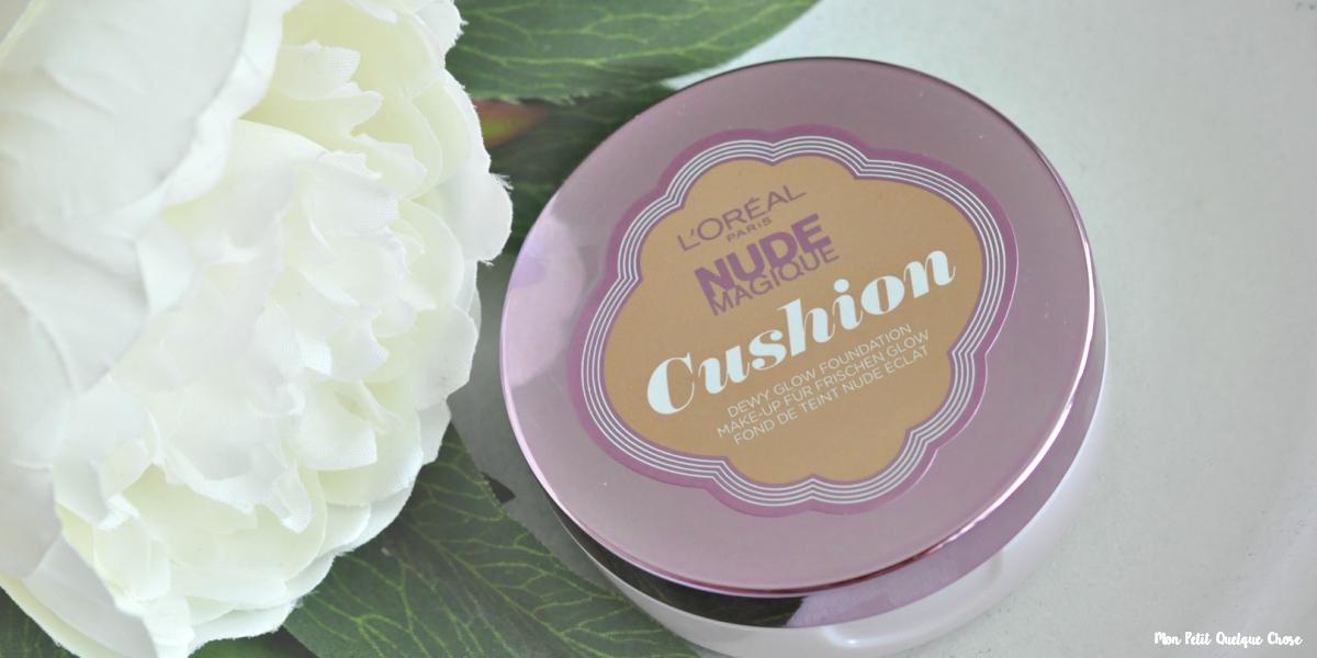 Nude Magique Cushion de L'Oréal : J'adore! - Mon Petit Quelque Chose