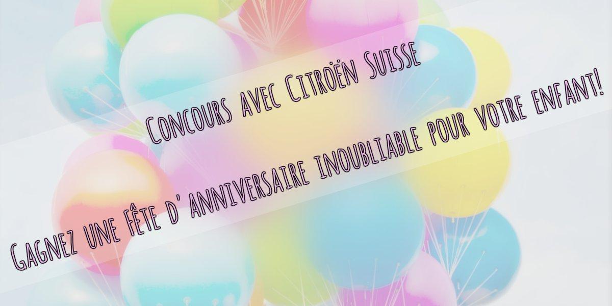 Des gâteaux d'anniversaire et un concours de Citroën Suisse pour gagner une fête d'anniversaire pour votre enfant! / Mon Petit Quelque Chose